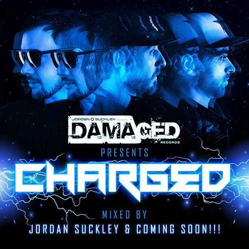 Cover for Jordan Suckley & Coming Soon!!! - Damaged Charged - 2018