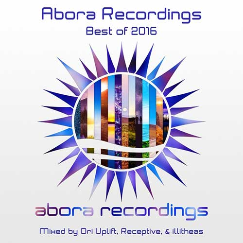 Cover for Ori Uplift, Receptive & Illitheas - Abora Recordings - Best Of 2016 - 2017