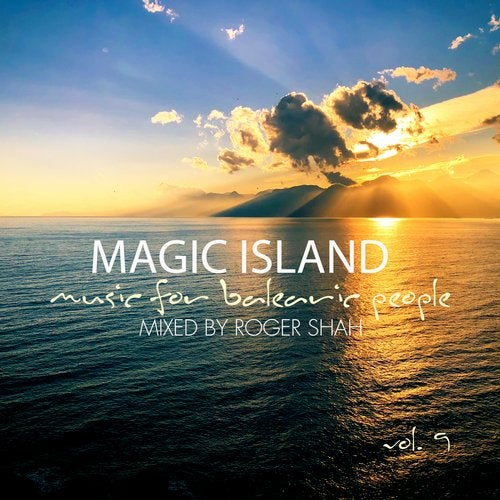 Cover for Roger Shah - Magic Island Vol. 9 - Music For Balearic People - 2019