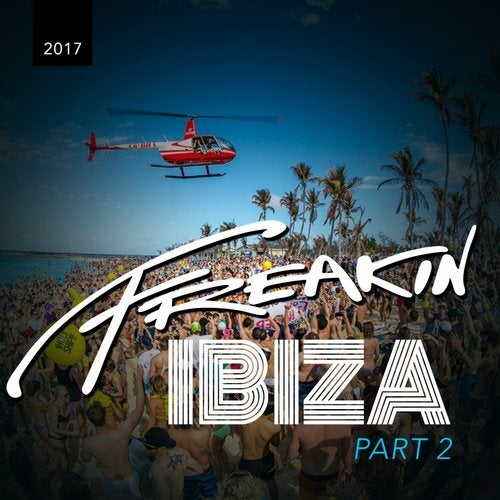 Cover for Son Of 8 - Freakin Ibiza 2017 (Part 2) - 2017